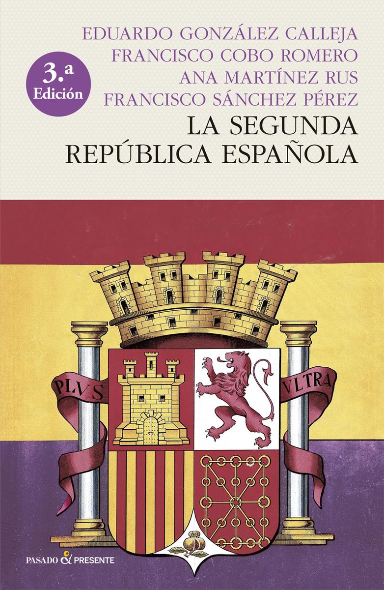 LA SEGUNDA REPÚBLICA ESPAÑOLA (RÚSTICA): portada
