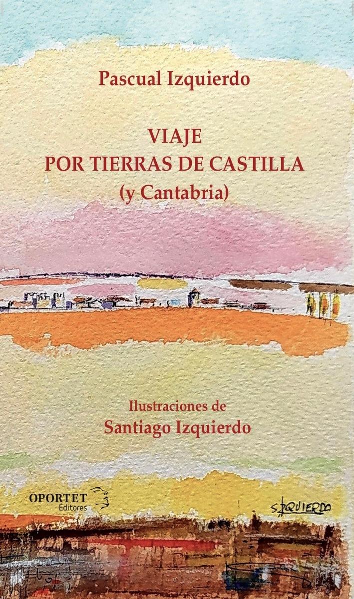 Viaje por tierras de Castilla (y Cantabria): portada