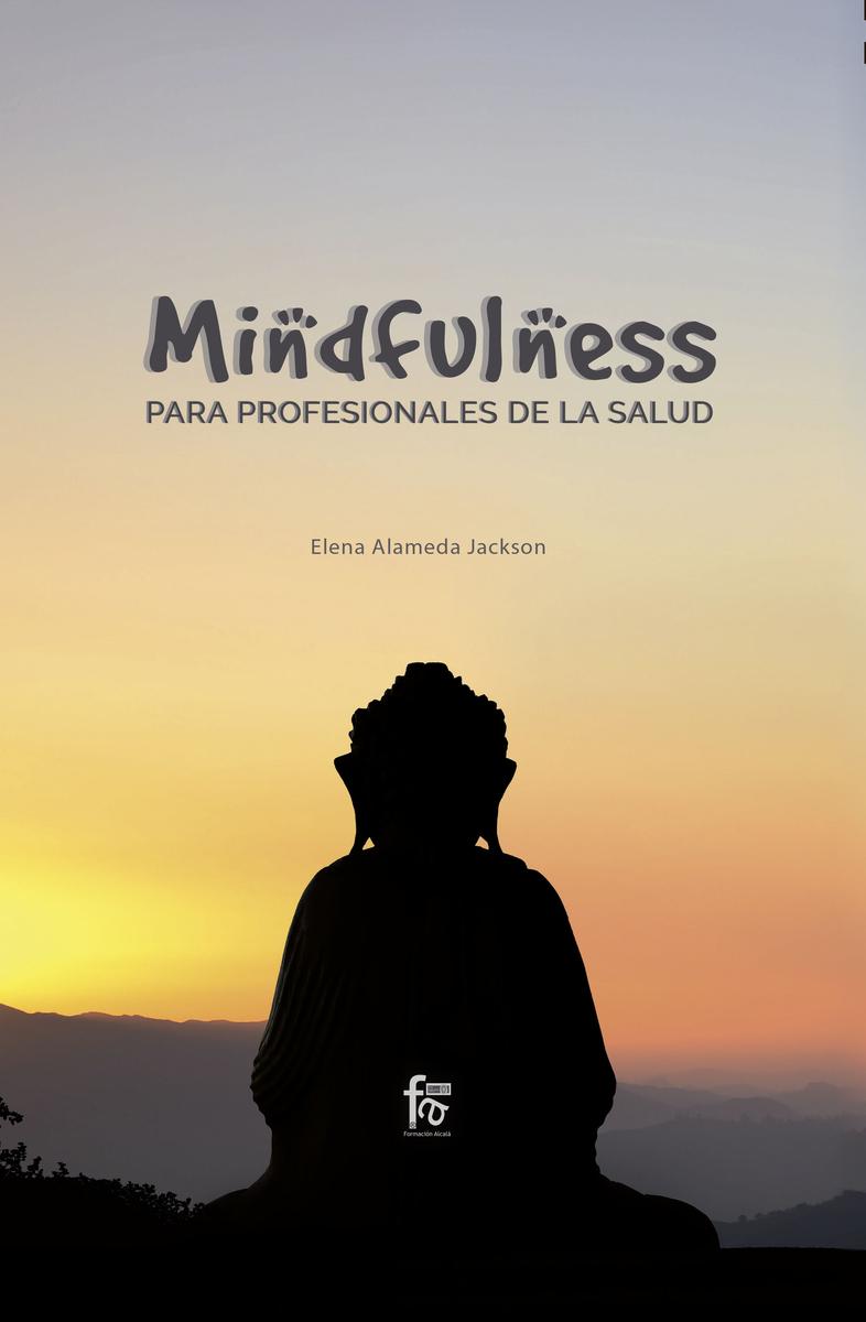 MINDFULNESS PARA PROFESIONALES DE LA SALUD: portada