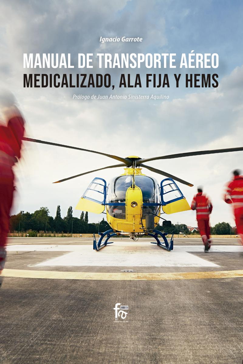 MANUAL DE TRANSPORTE AÉREO MEDICALIZADO,  ALA FIJA Y HEMS: portada