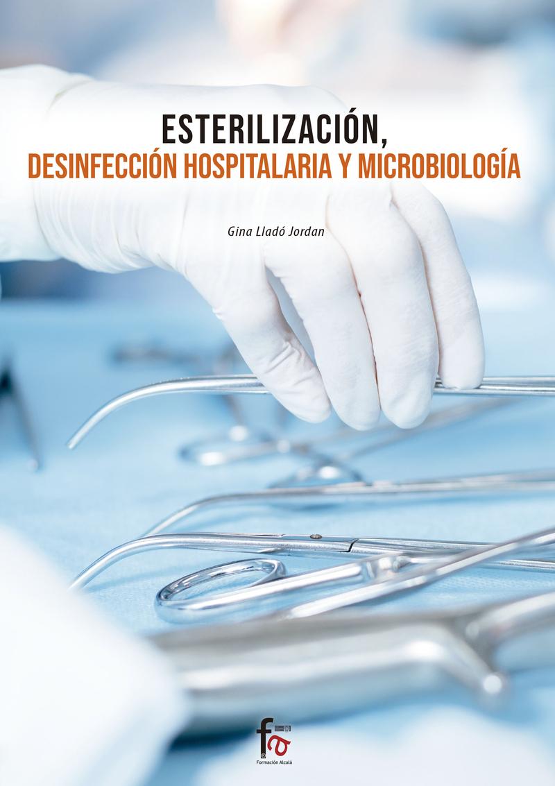 ESTERILIZACIÓN, DESINFECCIÓN HOSPITALARIA Y MICROBIOLOGÍA: portada