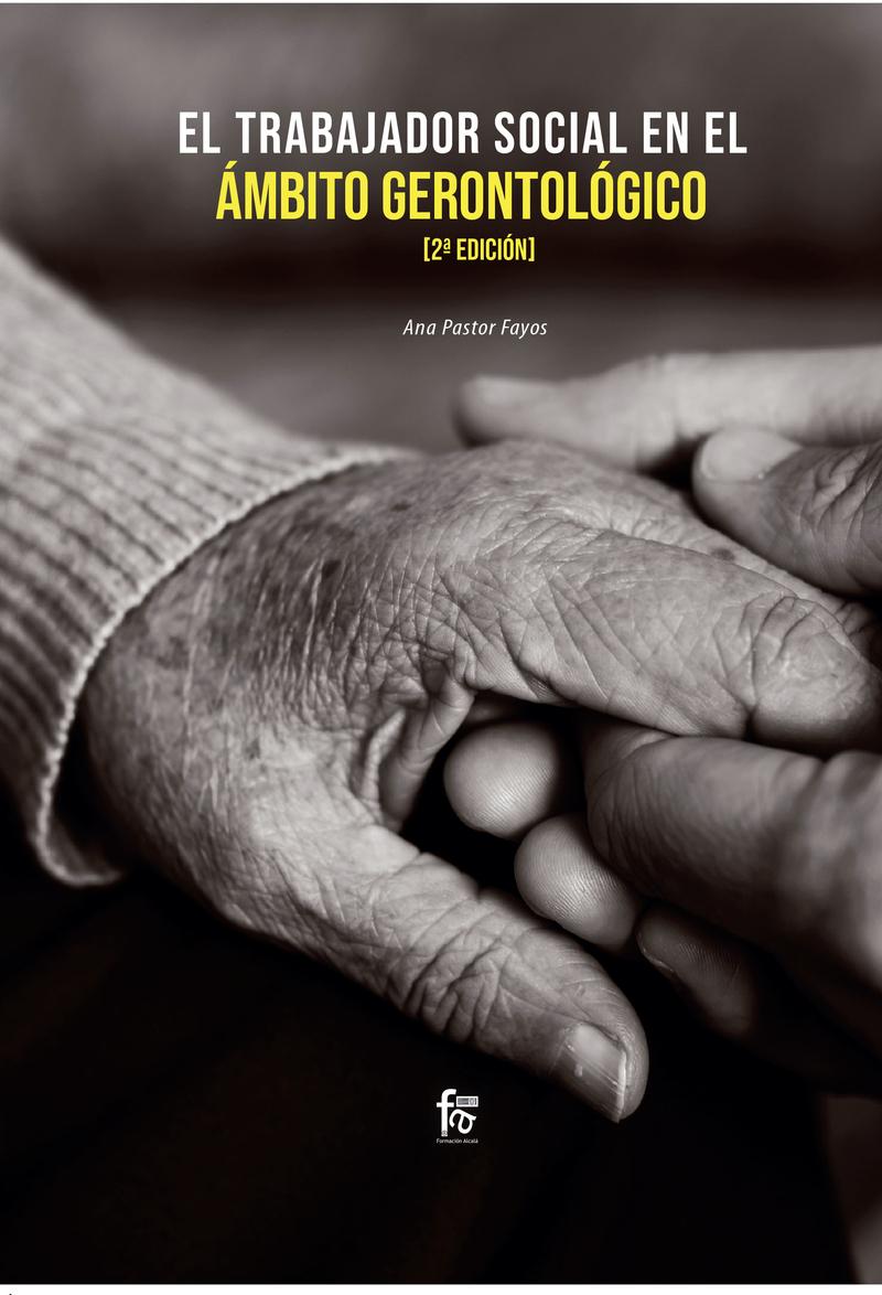 EL TRABAJADOR SOCIAL EN EL ÁMBITO GERONTOLÓGICO-2 EDICIÓN: portada