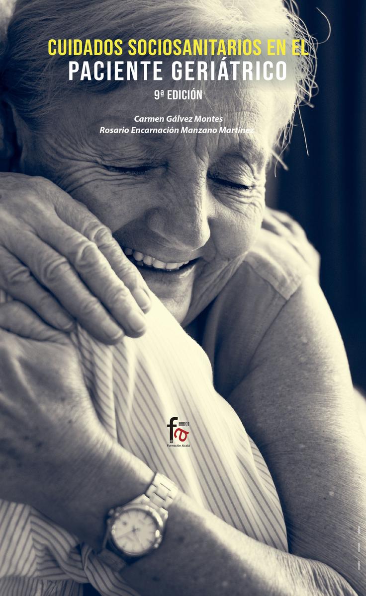 """CUIDADOS SOCIO-SANITARIOS EN EL PACIENTE GERIÁTRICO"""" 9º EDIC: portada"""