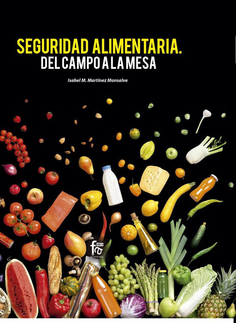 SEGURIDAD ALIMENTARIA. DEL CAMPO A LA MESA: portada