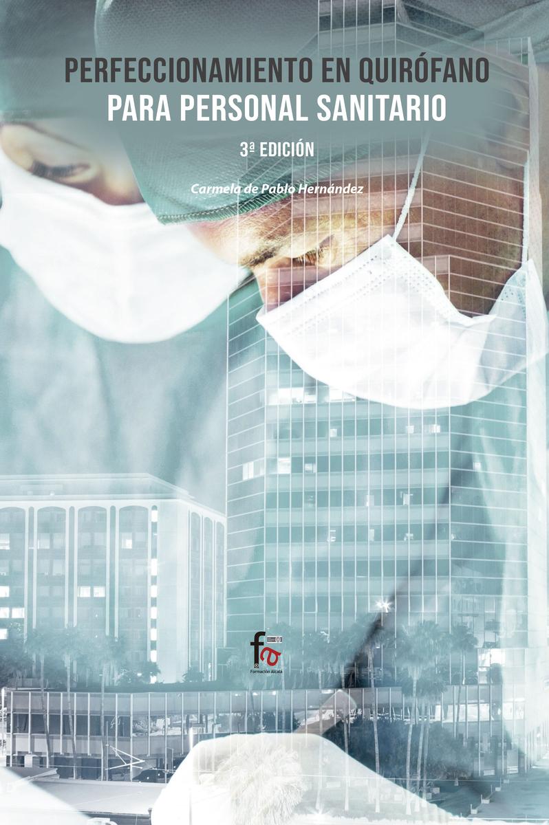 PERFECCIONAMIENTO EN QUIRÓFANO PARA PERSONAL SANITARIO-3º ED: portada