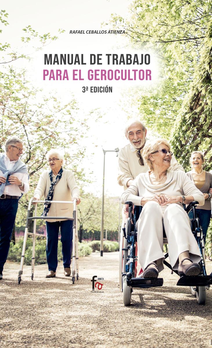 MANUAL DE TRABAJO PARA EL GEROCULTOR-3 EDICIÓN: portada