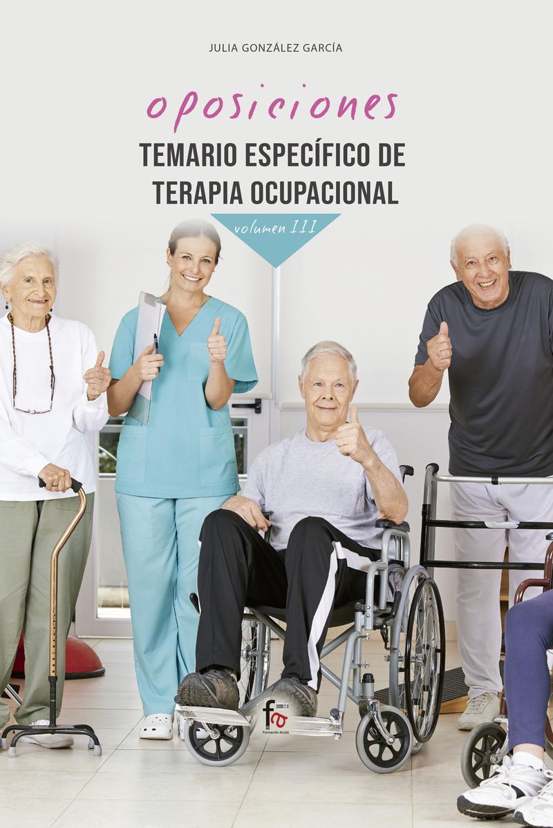 TEMARIO ESPECÍFICO DE TERAPIA OCUPACIONAL-VOLUMEN III: portada