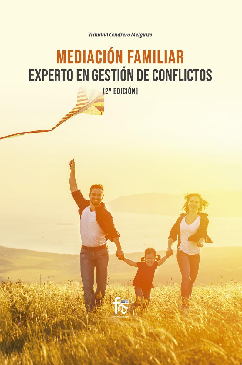 MEDIACIÓN FAMILIAR. EXPERTO EN GESTIÓN DE CONFLICTOS-2 EDICI: portada
