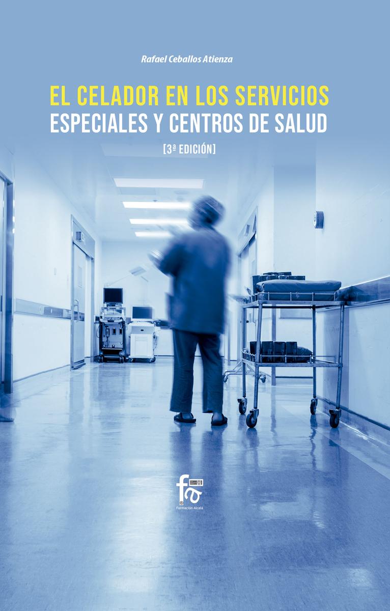 EL CELADOR EN LOS SERVICIOS ESPECIALES Y CENTROS DE SALUD-3: portada