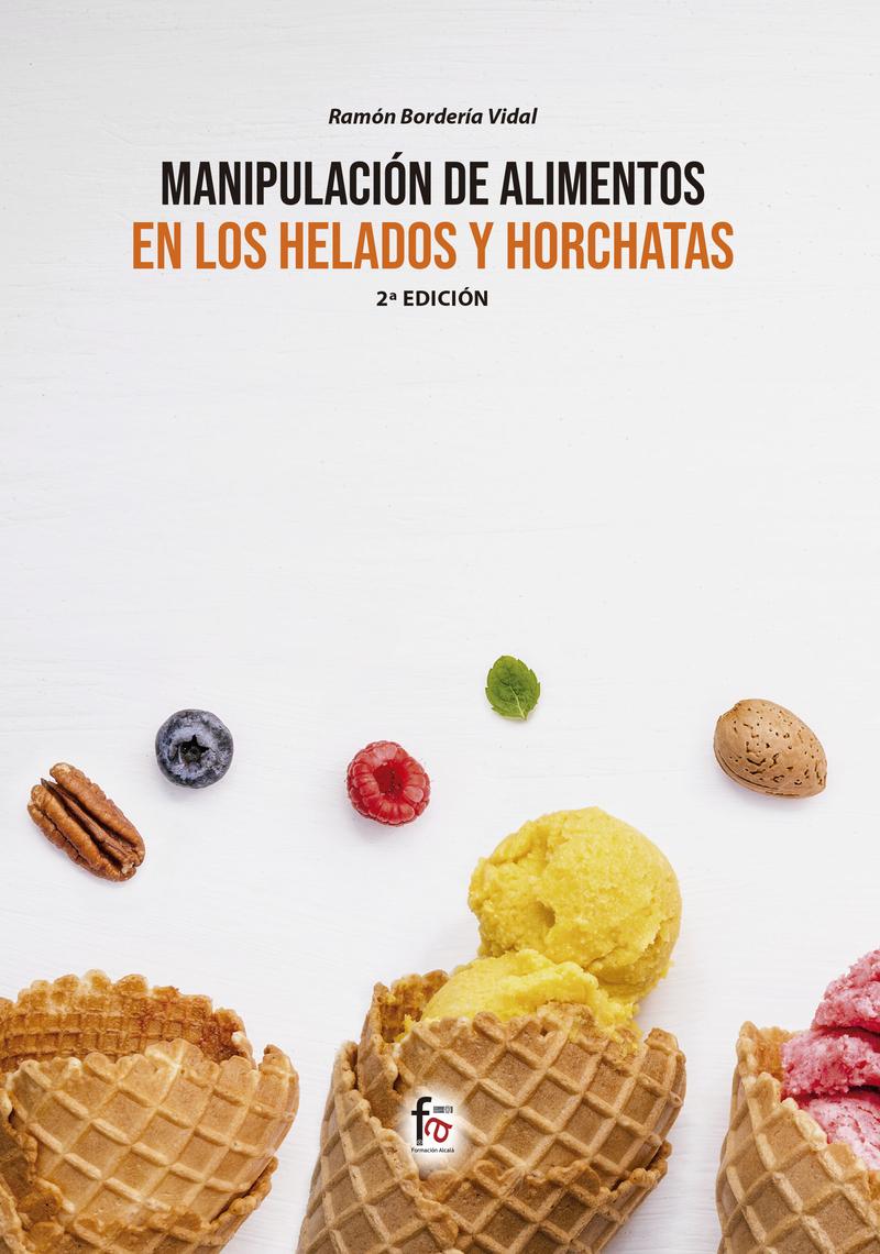 MANIPULACIÓN DE ALIMENTOS EN LOS  HELADOS Y HORCHATAS-2 ED: portada
