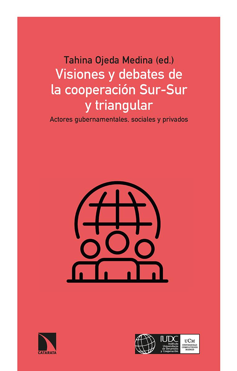 Visiones y debates de la cooperación Sur-Sur y triangular: portada
