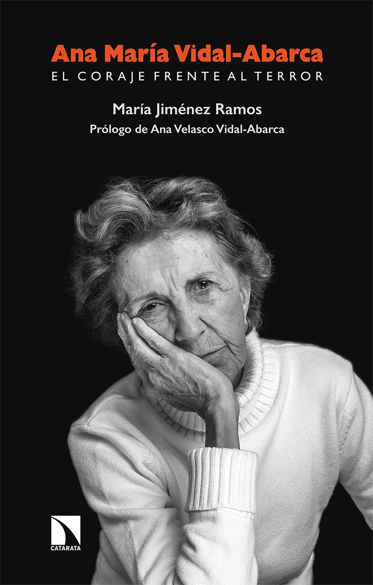Ana María Vidal-Abarca. El coraje frente al terror: portada