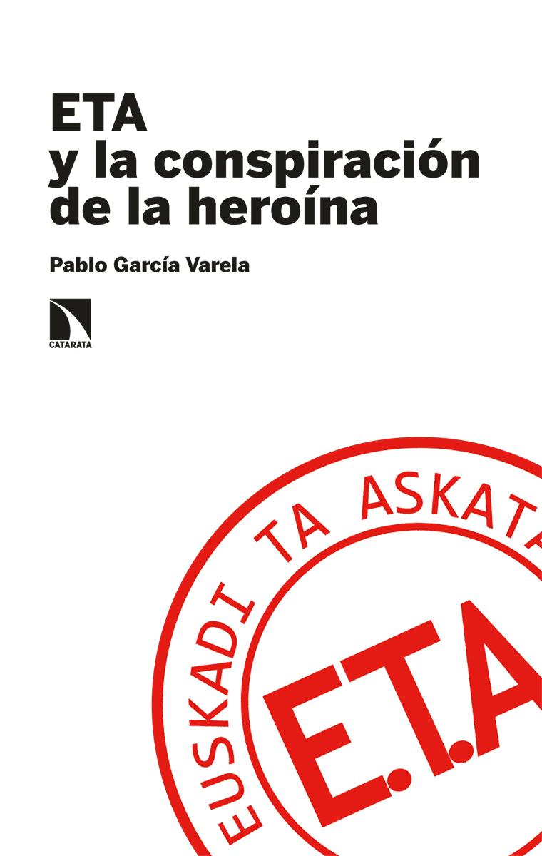 ETA y la conspiración de la heroína: portada
