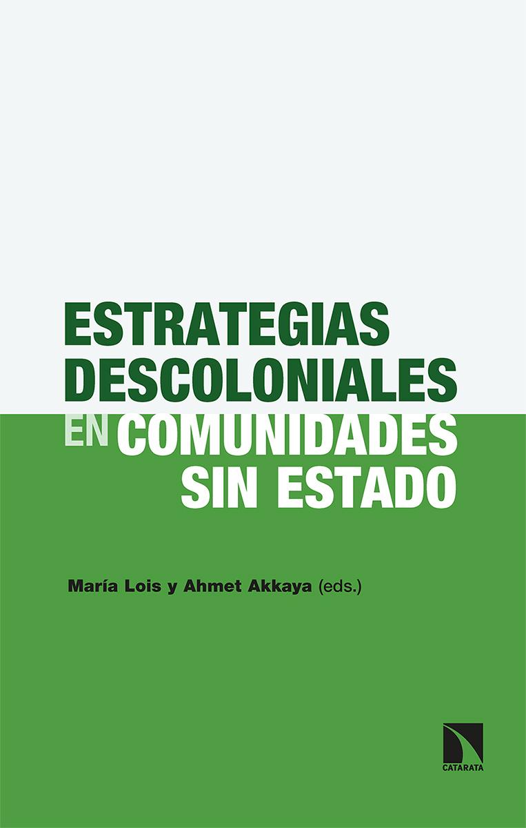 Estrategias descoloniales en comunidades sin Estado: portada