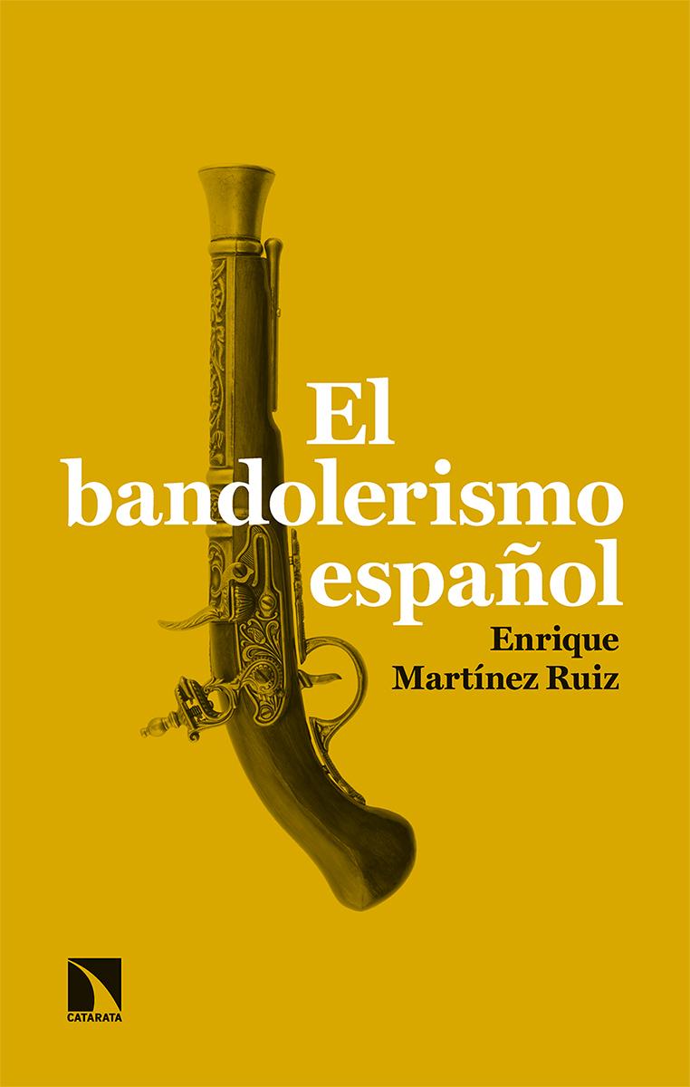 El bandolerismo español: portada