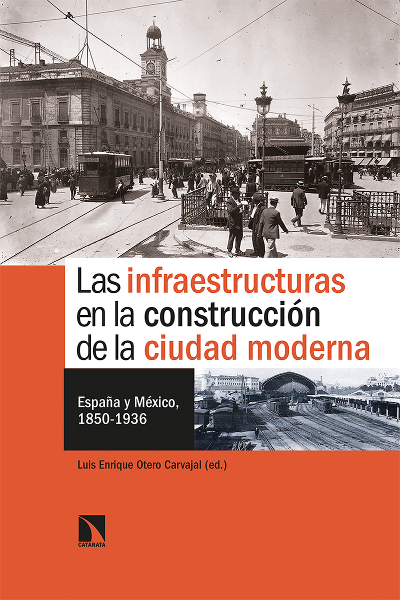 Las infraestructuras en la construcción de la ciudad moderna: portada