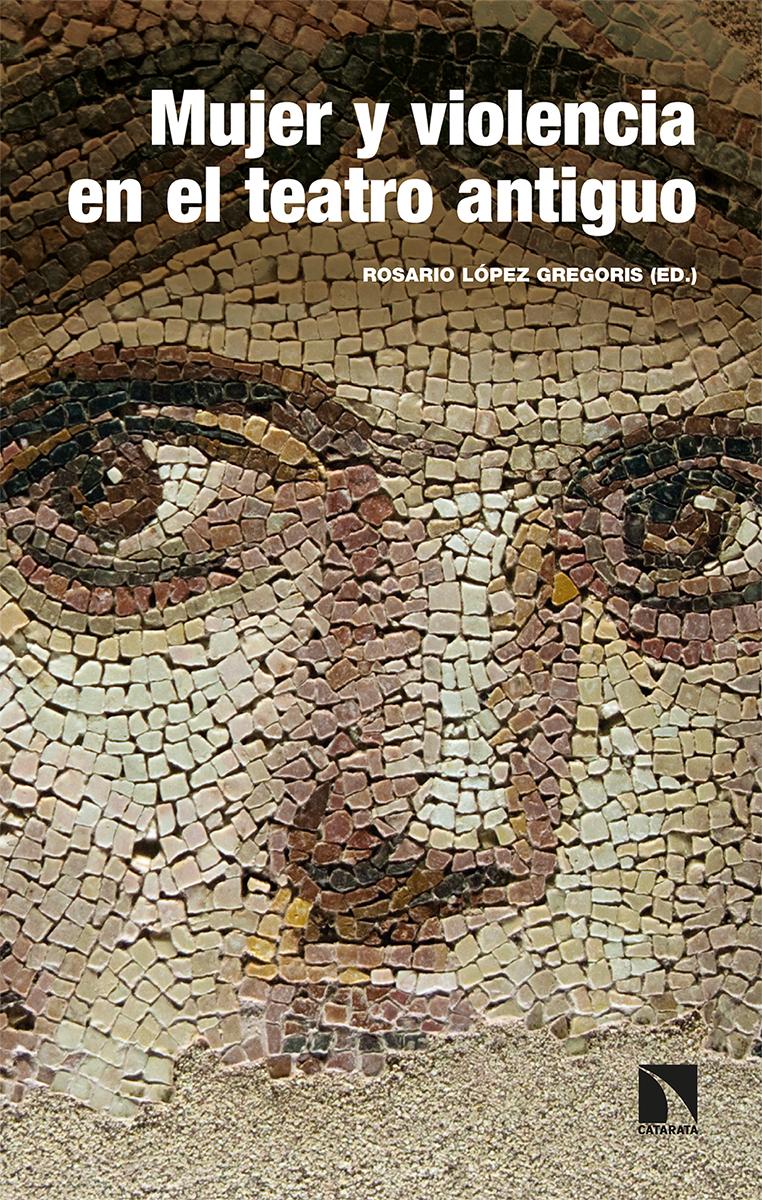 Mujer y violencia en el teatro antiguo: portada