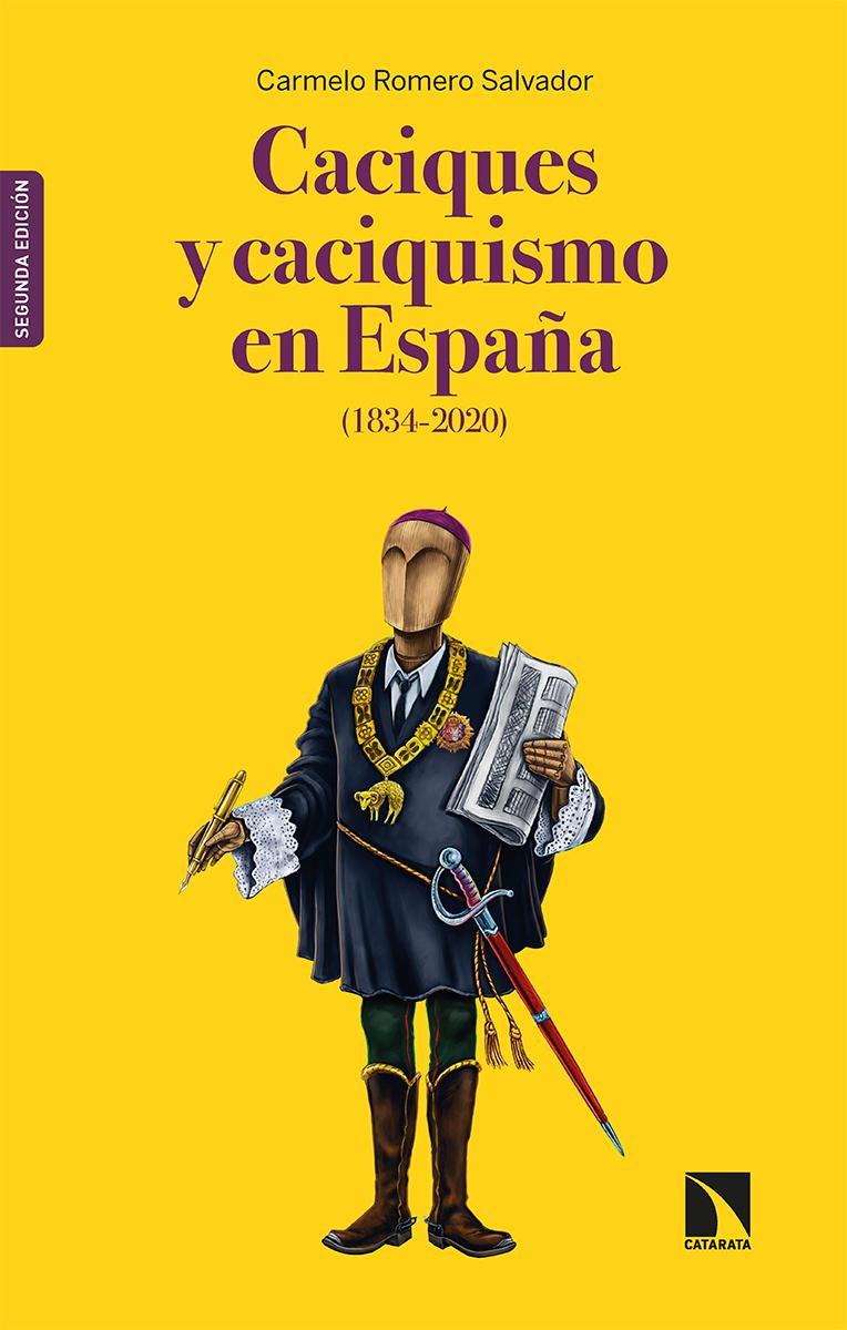 Caciques y caciquismo en España (1834-2020): portada