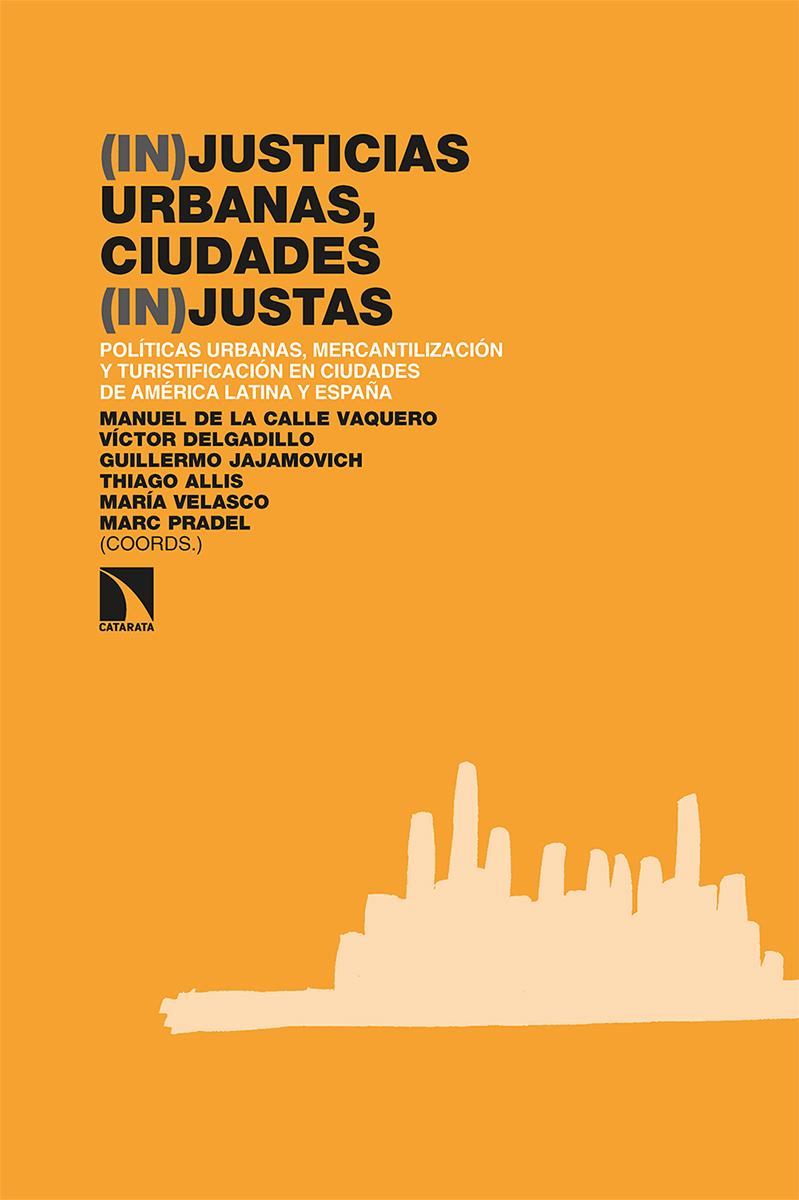 (In)justicias urbanas, ciudades (in)justas: portada