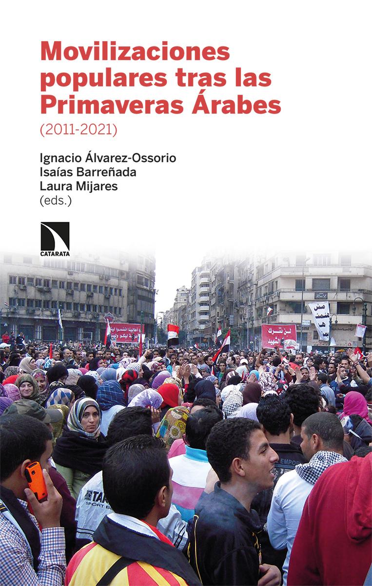 Movilizaciones populares tras las Primaveras Árabes 2011-21: portada