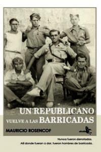 UN REPUBLICANO VUELVE A LAS BARRICADAS: portada
