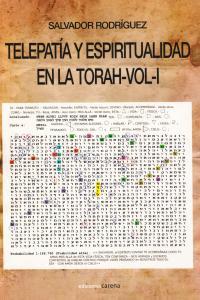 TELEPATIA Y ESPIRITUALIDAD EN LA TORAH VOL 1: portada