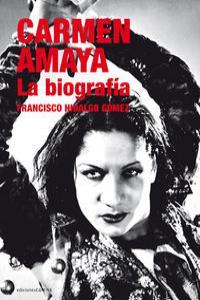 Carmen Amaya. La biografía: portada