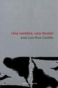 Una sombra, una ilusión: portada