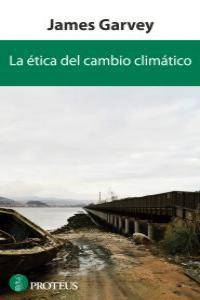 ETICA DEL CAMBIO CLIMATICO,LA: portada