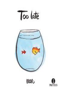 Too late (Ed. bilingüe): portada