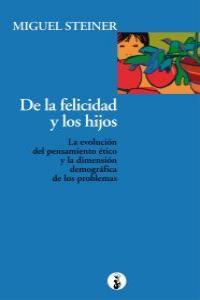 DE LA FELICIDAD Y LOS HIJOS: portada
