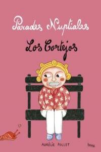 LOS CORTEJOS: portada