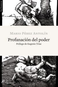 PROFANACION DEL PODER: portada