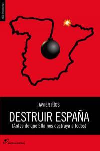 Destruir España: portada