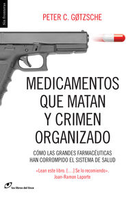 Medicamentos que matan y crimen organizado [7ª edición]: portada