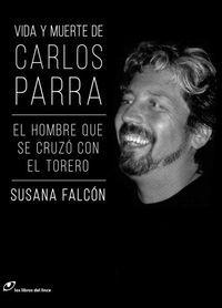 Vida y muerte de Carlos Parra: portada
