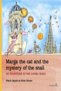 MARGA THE CAT AND THE MYSTERY OF THE SNAIL: portada