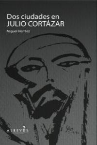 Dos Ciudades en julio Cort�zar: portada