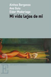 MI VIDA LEJOS DE MI: portada