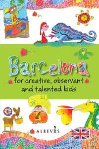 Barcelona for creative, observant ant talented kids: portada