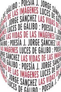 VIDAS DE LAS IMAGENES,LAS: portada