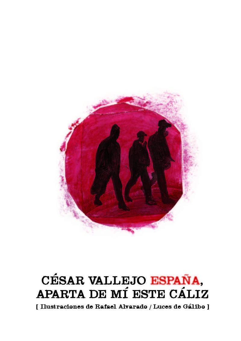 ESPAÑA, APARTA DE MÍ ESTE CÁLIZ: portada