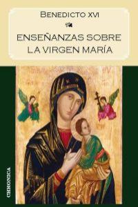 ENSEÑANZAS SOBRE LA VIRGEN MARIA: portada