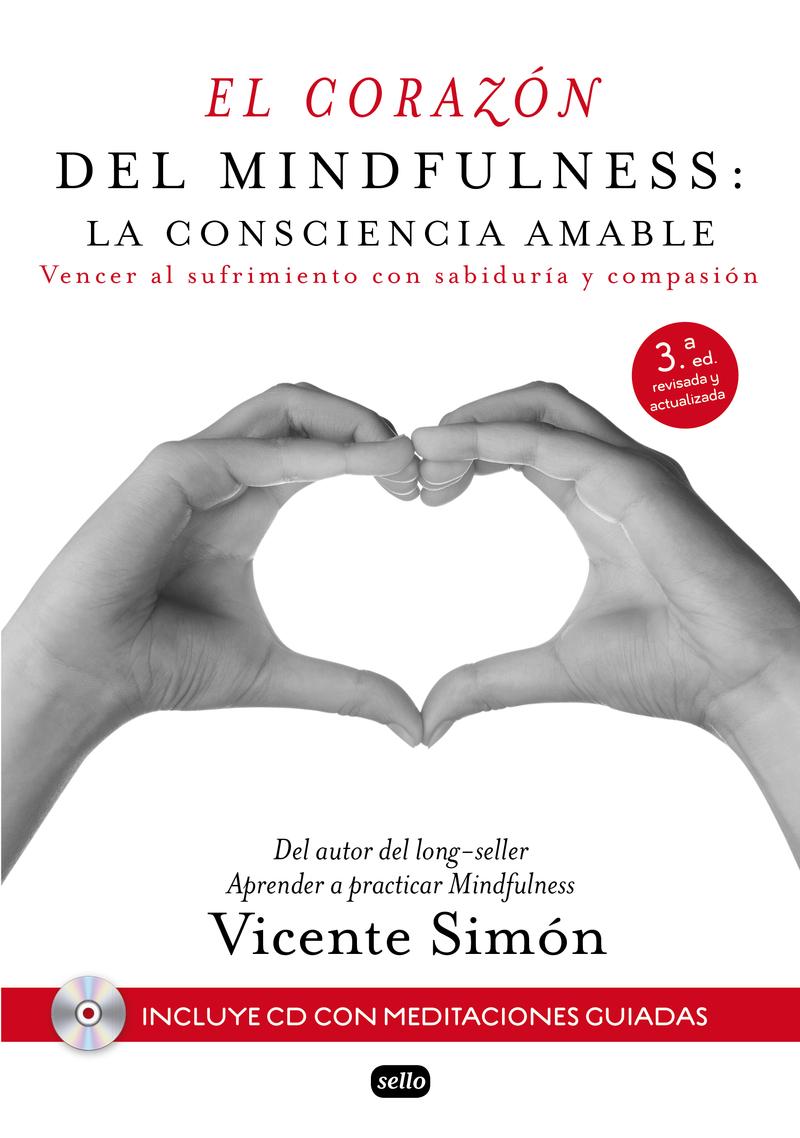 El corazón del Mindfulness: la consciencia amable: portada
