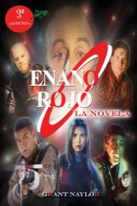 ENANO ROJO: LA NOVELA (Tercera Edición): portada