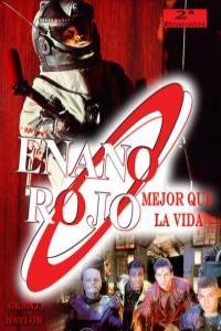 Enano Rojo: Mejor Que la Vida: portada
