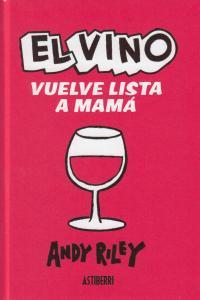 EL VINO VUELVE LISTA A MAMÁ: portada