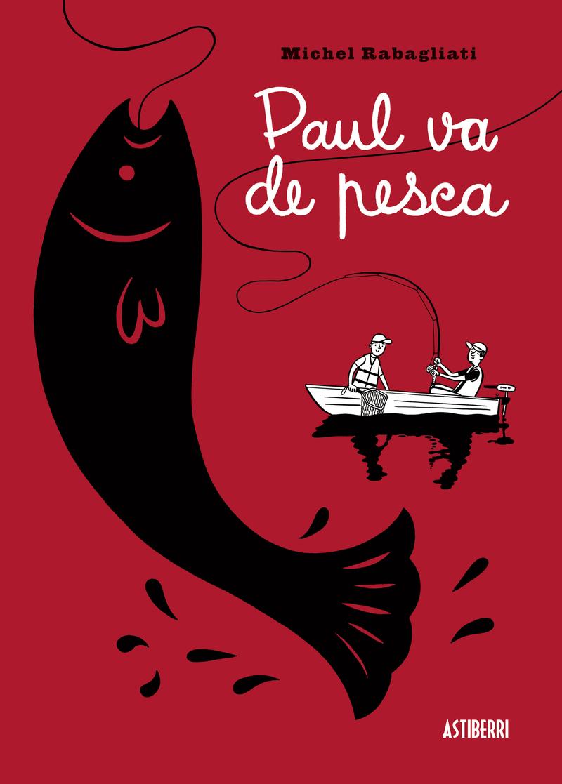 PAUL VA DE PESCA: portada