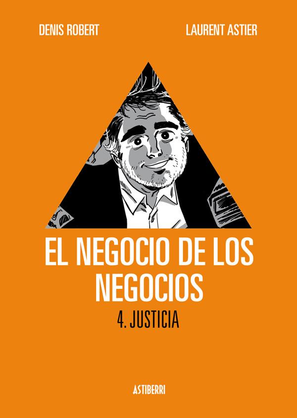 EL NEGOCIO DE LOS NEGOCIOS 4. JUSTICIA: portada
