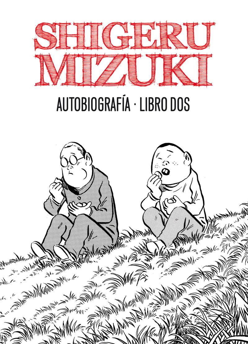 SHIGERU MIZUKI. AUTOBIOGRAFÍA. Libro 2: portada